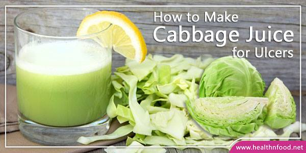 Cabbage Juice Recipe for Ulcers