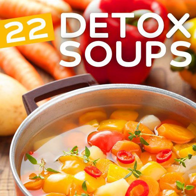22 Detox Soup for Weight Loss